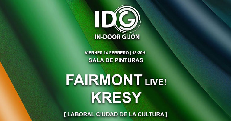 In Door Gijón 2020. Fairmont (Live!) y Kresy